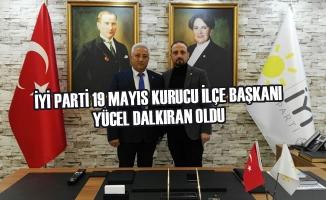 İYİ Parti 19 Mayıs Kurucu İlçe Başkanı Yücel Dalkıran oldu