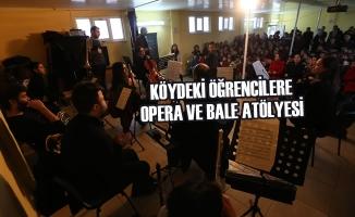 Köydeki Öğrencilere Opera Ve Bale Atölyesi
