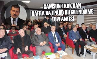 Samsun TKDK'dan Bafra'da  IPARD Bilgilendirme Toplantısı