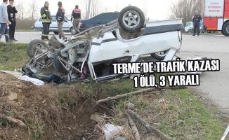 Terme'de Trafik Kazası: 1 Ölü, 3 Yaralı