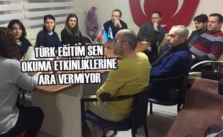 Türk Eğitim Sen Okuma Etkinliklerine Ara Vermiyor