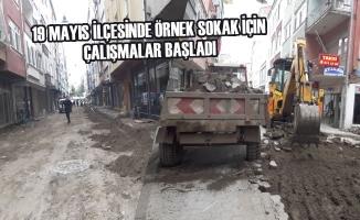 19 Mayıs İlçesinde Örnek Sokak İçin Çalışmalar Başladı