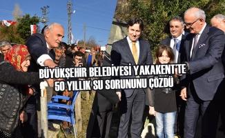 Büyükşehir Belediyesi Yakakent'te 50 Yıllık Su Sorununu Çözdü