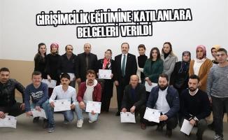 Girişimcilik Eğitimine Katılanlara Belgeleri Verildi