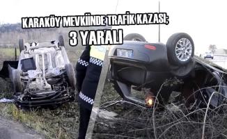 Karaköy Mevkiinde Trafik Kazası; 3 Yaralı