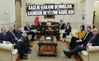 Sağlık Bakanı Demircan, Samsun Heyetini Ağırladı