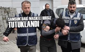 Samsun'daki maskeli hırsız tutuklandı