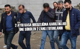 2 Ayrı Kasa Hırsızlığına Karıştıkları Öne Sürülen 2 Zanlı Tutuklandı