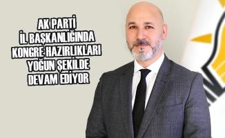 AK Parti'de Kongre Hazırlıkları Yoğun Şekilde Devam Ediyor