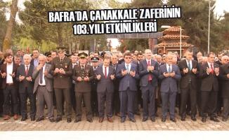 Bafra'da Çanakkale Zaferinin 103.Yılı Etkinlikleri
