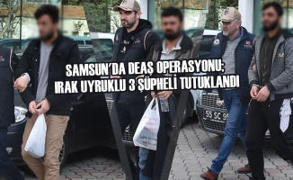 Samsun'da DEAŞ Operasyonu; Irak Uyruklu 3 Şüpheli Tutuklandı