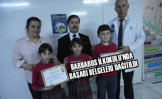Barbaros İlkokulu'nda Başarı Belgeleri Dağıtıldı