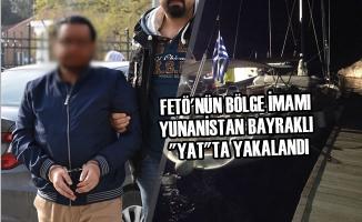 "FETÖ'nün Bölge İmamı Yunanistan Bayraklı ""Yat""ta Yakalandı"