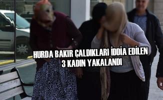 Hurda Bakır Çaldıkları İddia Edilen 3 Kadın Yakalandı