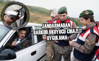 """Jandarmadan """"Barkod Okuyucu Cihazlı"""" Uygulama"""
