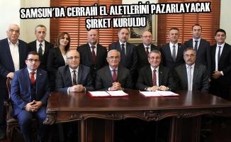 Samsun'da Cerrahi El Aletlerini Pazarlayacak Şirket Kuruldu