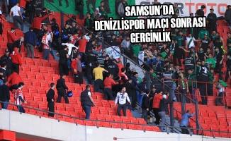 Samsun'da Denizlispor Maçı Sonrası Gerginlik