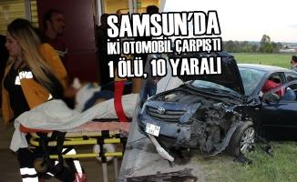 Samsun'da İki Otomobil Çarpıştı: 1 Ölü, 10 Yaralı