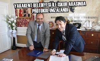 Yakakent Belediyesi ile İŞKUR Arasında Protokol İmzalandı