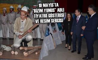 """19 Mayıs'ta """"Bizim Yunus"""" Adlı Tiyatro Gösterisi ve Resim Sergisi"""