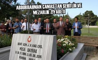 Abdurrahman Çamaş'tan Şehitlik ve Mezarlık Ziyareti