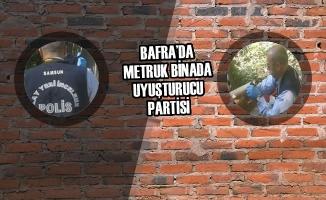 Bafra'da Metruk Binada Uyuşturucu Partisi