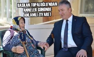 Başkan Topaloğlu'ndan Anneler Gününde Anlamlı Ziyaret