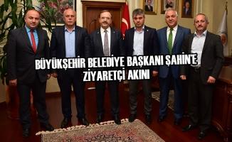 Büyükşehir Belediye Başkanı Şahin'e Ziyaretçi Akını