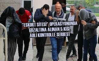 """""""Eskort Sitesi"""" Operasyonunda Gözaltına Alınan 5 Kişi, Serbest"""
