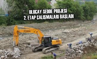Uluçay Sedde Projesi 2. Etap Çalışmaları Başladı