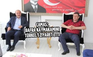Çamaş; Bafra Kaymakamını Türkel'i Ziyaret Etti