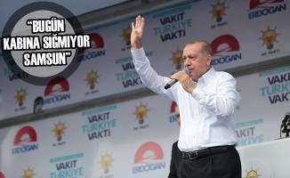 """Cumhurbaşkanı Erdoğan: """"Muhteşemsin Samsun"""""""