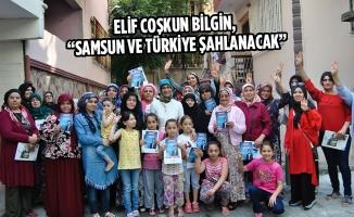 """Elif Coşkun Bilgin, """"Samsun ve Türkiye Şahlanacak"""""""