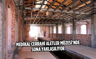 Medikal Cerrahi Aletler Müzesi'nde Sona Yaklaşılıyor