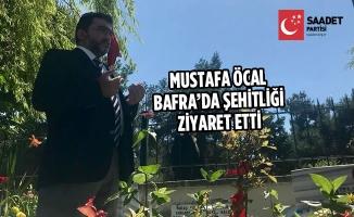 Mustafa Öcal, Bafra'da Şehitliği Ziyaret Etti