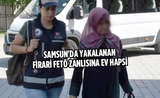 Samsun'da Yakalanan Firari FETÖ Zanlısına Ev Hapsi
