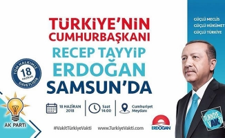 Samsunlulara 'Cumhurbaşkanı Erdoğan' Çağrısı!