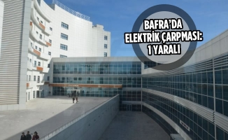 Bafra'da Elektrik Çarpması: 1 Yaralı