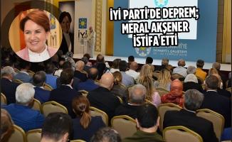 İYİ Parti'de Deprem; Meral Akşener İstifa Etti