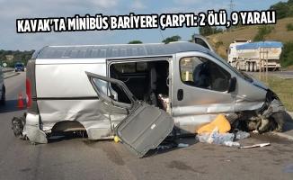 Kavak'ta Minibüs Bariyere Çarptı: 2 Ölü, 9 Yaralı