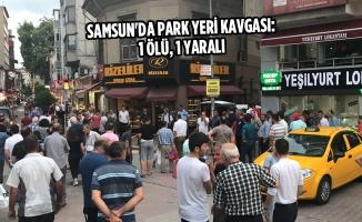 Samsun'da Park Yeri Kavgası: 1 Ölü, 1 Yaralı