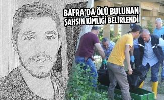 Bafra'da Ölü Bulunan Şahsın Kimliği Belirlendi