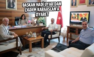 Başkan Uyar'dan Çiğdem Karaaslan'a Ziyaret