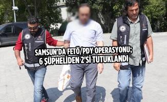 FETÖ/PDY Operasyonu; 6 Şüpheliden 2'si Tutuklandı