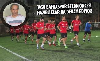 1930 Bafraspor Sezon Öncesi Hazırlıklarına Devam Ediyor