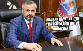 Başkan Hamit Kılıç'ın Yeni Eğitim-Öğretim Yılı Mesajı
