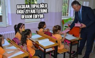 Başkan Topaloğlu Okul Ziyaretlerine Devam Ediyor