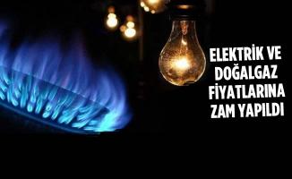 Elektrik ve Doğalgaz Fiyatlarına Zam Yapıldı
