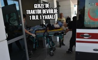 Gerze'de Traktör Devrildi: 1 Ölü, 1 Yaralı