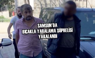 Samsun'da Bıçakla Yaralama Şüphelisi Yakalandı